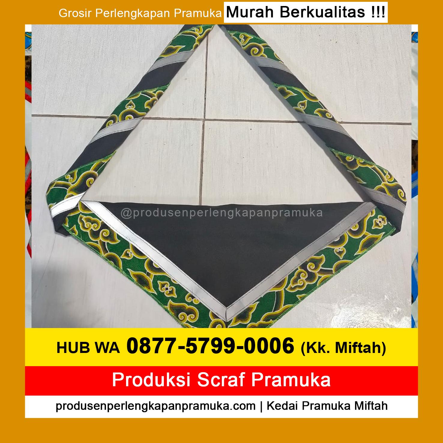 WA 0877-5799-0006 Produsen Jual Produksi Grosir Scarf Pramuka Menyala, Scarf Pramuka Polos